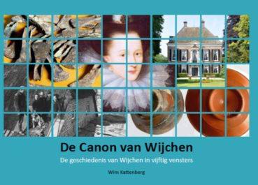 Canon van Wijchen - Stichting Vrienden Museum Kasteel Wijchen