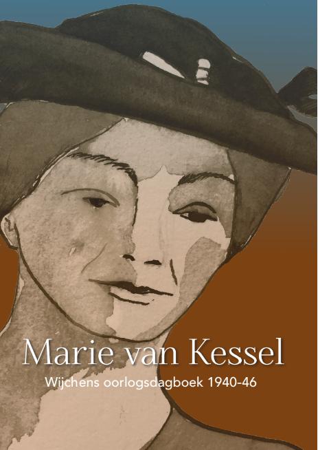Marie van Kessel foto voorkant - Stichting Vrienden Museum Kasteel Wijchen